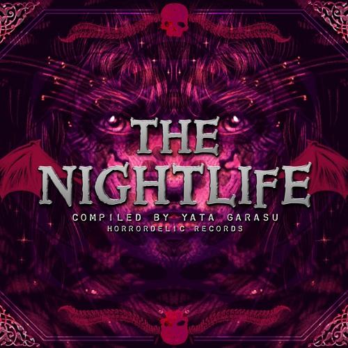 VA- The Nightlife - Compiled by Yata-Garasu SAMPLER 2013 HorrordelicRec