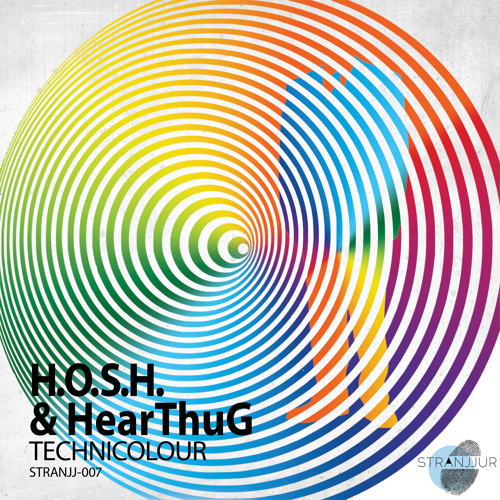 H.O.S.H. & HearThuG - Technicolour  (HearThuG's OG Dub Mix)