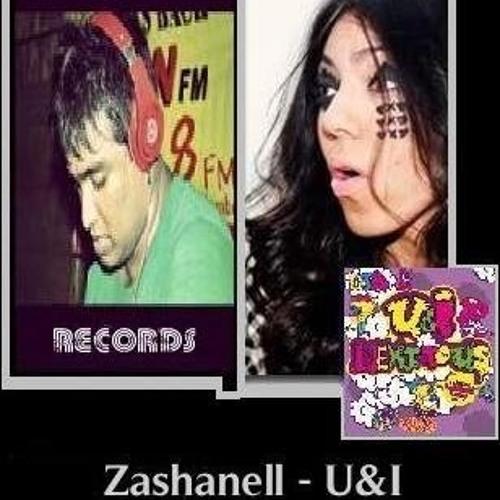 Zashanell - U & I ( KAVA edx Reboot )