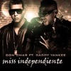 Don Omar Feat. Daddy Yankee - Miss Independent