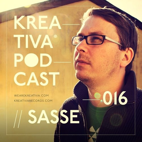 Kreativa Podcast 016 mixed by Sasse