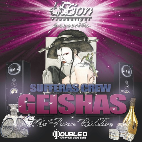 The Sufferras - Geishas (The Force Riddim) ZionProductions