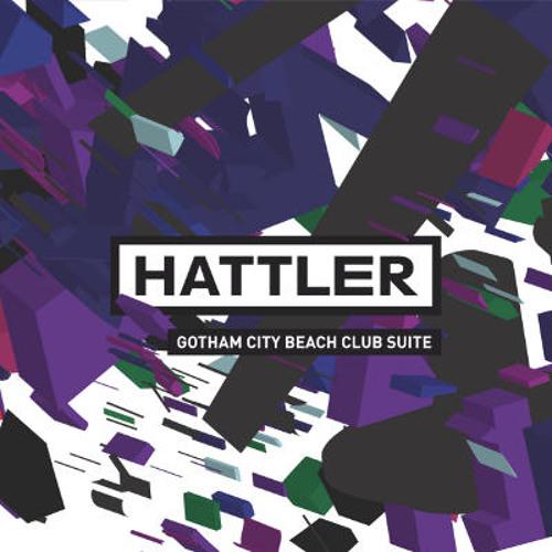 HATTLER: Gotham City Beach Club Suite (2010) MEDLEY