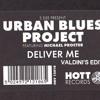Urban Blues Project_Deliver Me (Valdini's Edit) 320k