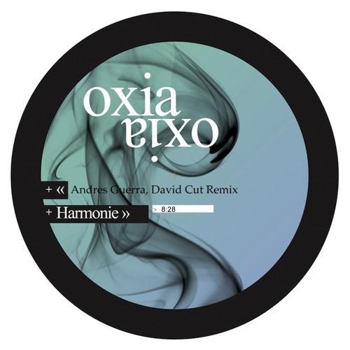 Oxia - Harmonie (Andres Guerra, David Cut Remix) [InFine]