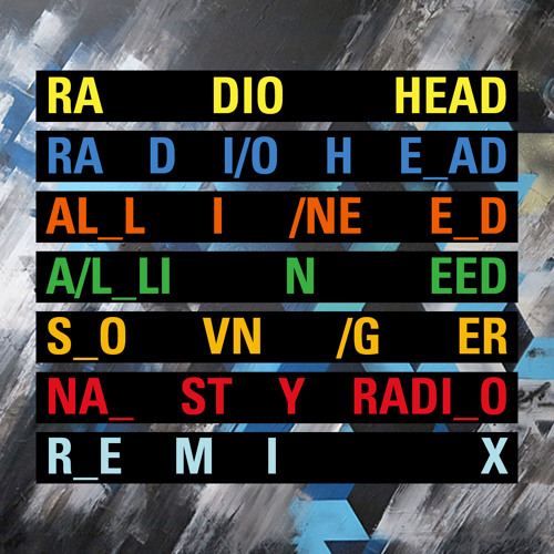 Radiohead - All I Need (Sovnger nasty radio remix) FREE DL