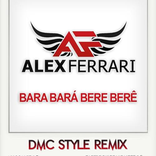 Alex Ferrari - Bara Bara Bere Bere (DMC Style Remix) | Free Download!