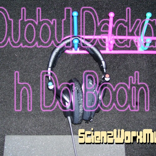 """Take A Look At Yourself"" Dubbull Deckaa feat. Wage prod by Michietek/BlackSmithSound/ScienzWorxMusic"