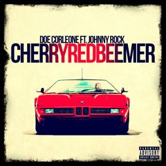 Doe Corleone feat. Johnny Rock - Cherry Red Beemer prod by LDB