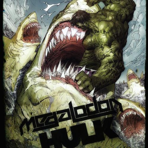 HULK & Megalodon - Infamous