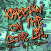 Kreepin on the Come UP! by DJ Quicktrackz