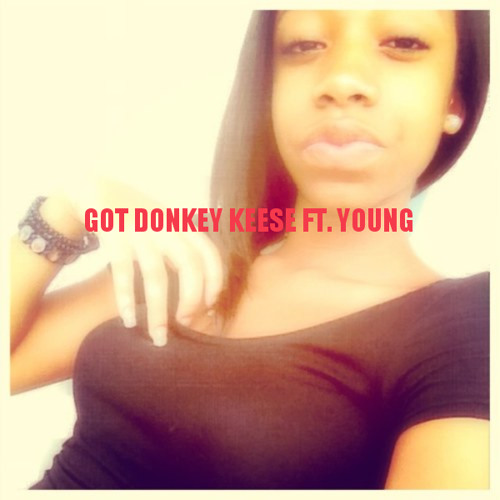 Got Donkey Ft. Young