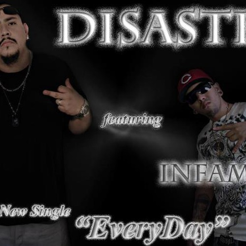 (Everyday) Disaster feat. Infamous