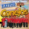 Internacionales Conejos Remix Dj Carlos De Guatemala