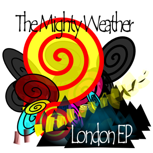 The Mighty Weather - London EP