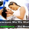 Dj Sonu Hawaon Ne Ye Kaha (Dance Mix)[www.desidjremix.in]