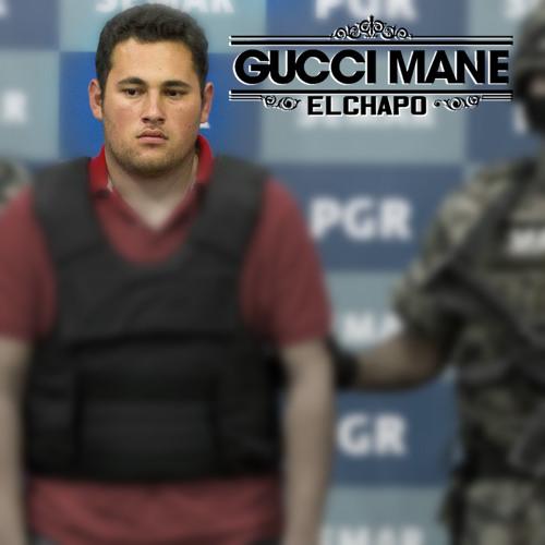 Gucci Mane - El Chapo