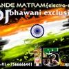 VANDE MATRAM{electro mix}mo-91+7566666441