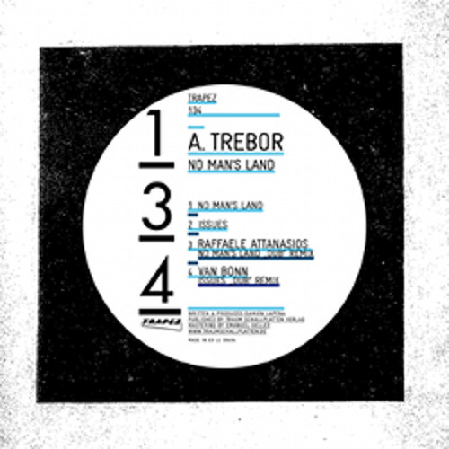 A.Trebor - Issues (Van Bonn Dub Remix) - Edit - Trapez 134