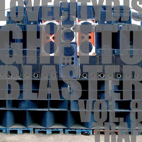 Love City DJs - Ghetto Blaster Vol. 8 (Trap)