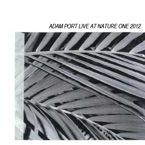 Adam Port - Live @ Nature One 2012