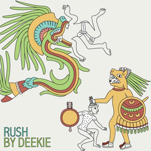 Deekie - Rush