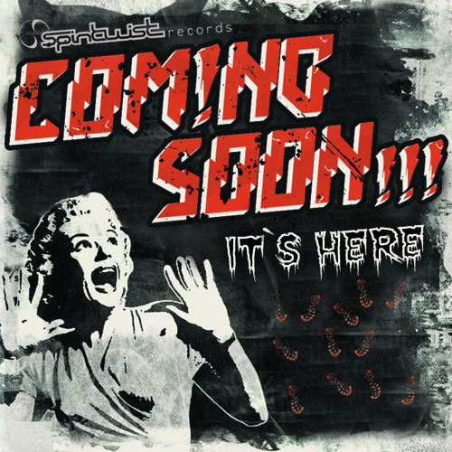 Coming Soon - It's Here EP - Preview - Out Now at Beatport / Psyshop