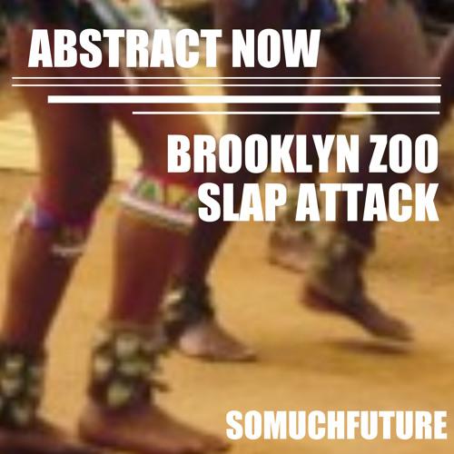 Abstract Now - BROOKLYN ZOO (beatport/itunes/juno)