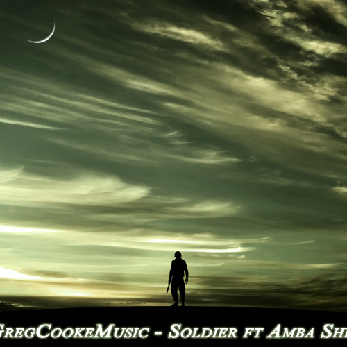GregCookeMusic - Soldier ft. Amba Sheperd