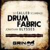 So Called Scumbags & Jonathan Ulysses - Drum Fabric (Original Mix) OUT NOW