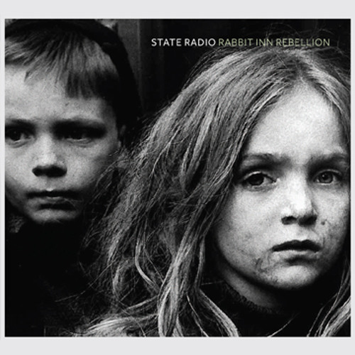 State Radio - Rabbit Inn Rebellion [Full Album]