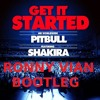 Pitbull ft Shakira - Get It Started (Ronny Vian Bootleg) [FREE DOWNLOAD IN INFO]