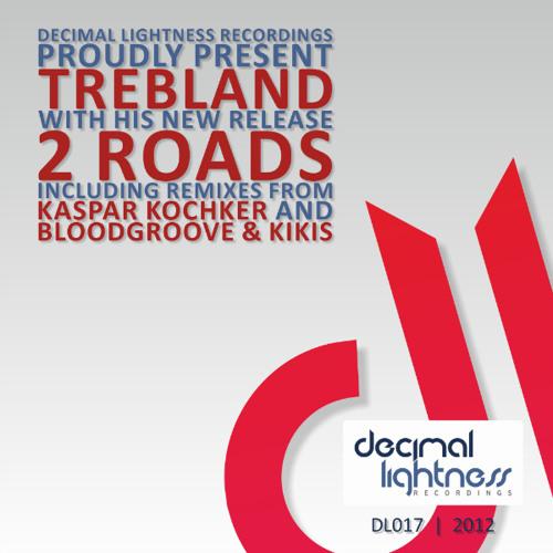 Trebland - 2 Roads (Blood Groove & Kikis Remix)