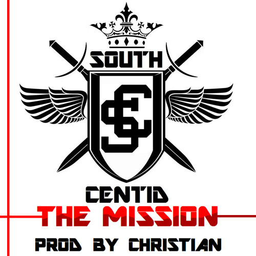 South Centid - The Mission