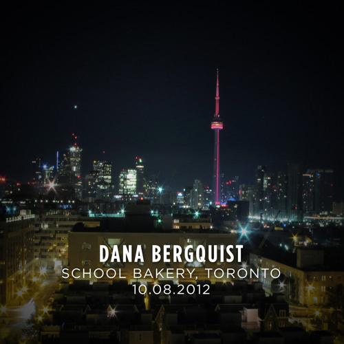 Dana Bergquist Live@School Bakery, Toronto 10.08.2012