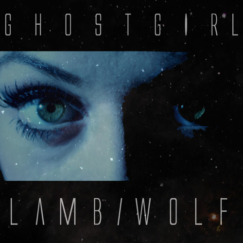GHOSTGIRL - LAMB/WOLF