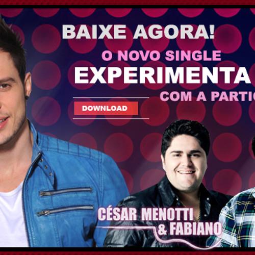 EXPERIMENTA - Bruno Araujo part. Cesar Menotti e Fabiano (Aut. Erick / Júnior Santie)