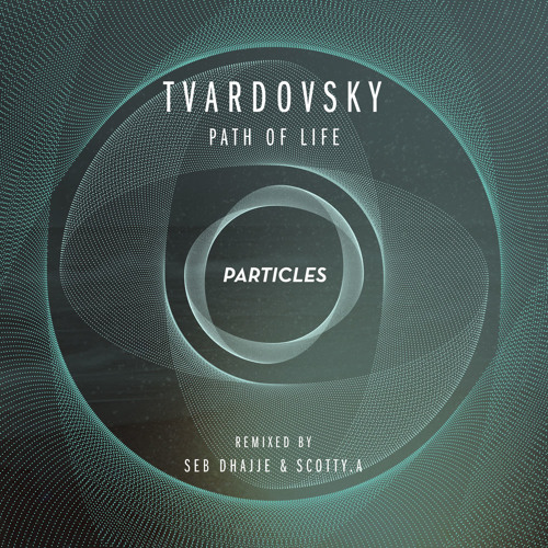Tvardovsky - Path of Light (Seb Dhajje remix) [Particles] (Preview)