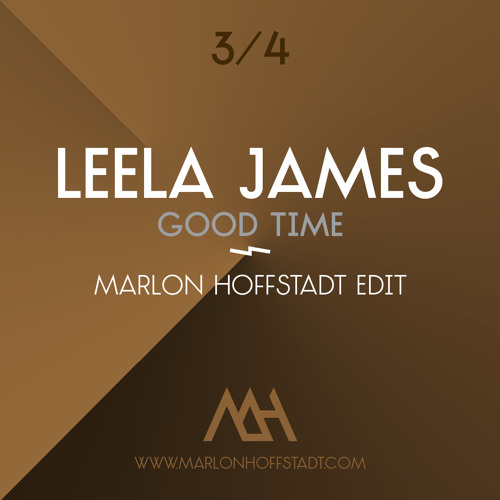 Leela James - Good Time (Marlon Hoffstadt Edit)