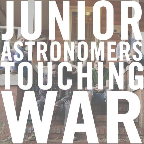 Junior Astronomers - Touching War (DEMO)