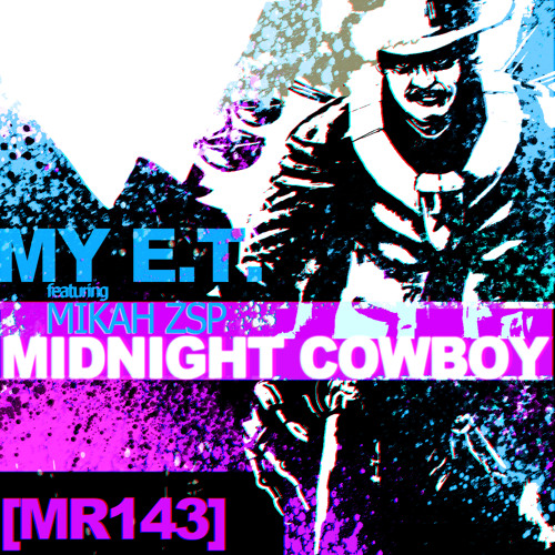 My E.T. - Midnight Cowboy feat. Mikah ZSP (TASTER) OUT NOW on MACRO Recordings !!