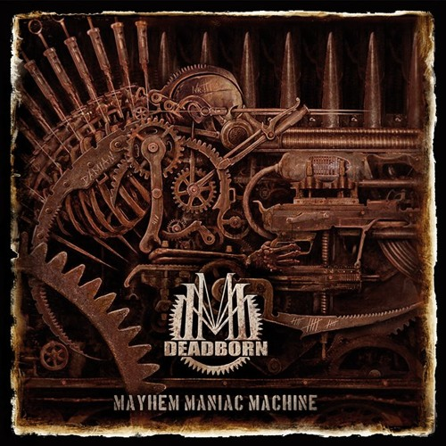 DEADBORN - Bionic Abomination (album Mayhem Maniac Machine)