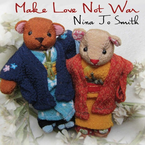 Make Love Not War (single) released 8/10/12