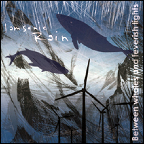 I AM SONIC RAIN - Between whales and feverish lights (Deep Elm - 2010)