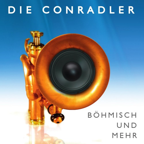 Die Conradler - Böhmisch und mehr - 03 - Baritonzauber