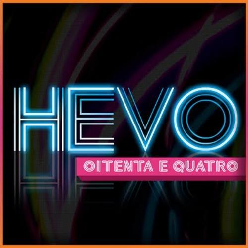 HEVO84 - Tudo pra mim é voce