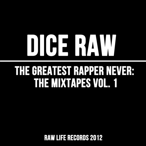 Dice Raw - My Name Raw