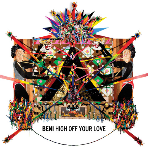 Beni - High Off Your Love