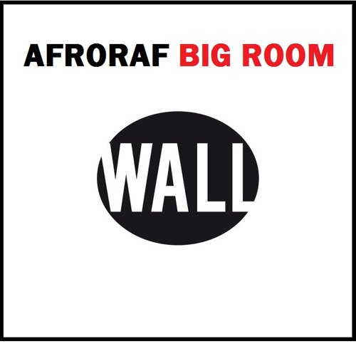 Afroraf - BIG Room [PREVIEW]