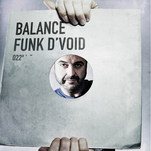 Funk D'Void - Balance 022 CD1 (Preview edit)